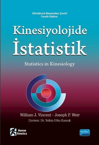 Nobel Akademi Kinesiyolojide İstatistik - Yetkin Utku Kamuk