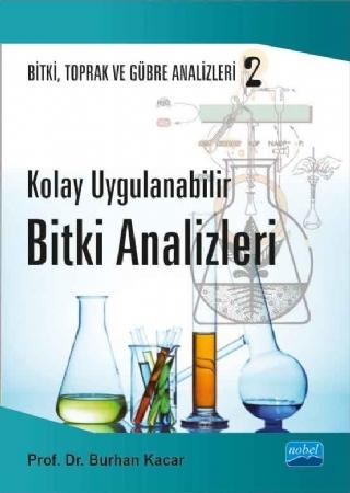 Nobel Akademi Kolay Uygulanabilir Bitki Analizleri - Burhan Kacar