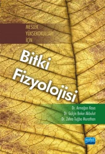 Nobel Akademi Meslek Yüksekokulları İçin Bitki Fizyolojisi