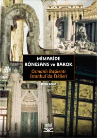Nobel Akademi Mimaride Rönesans Ve Barok Betül Bakır