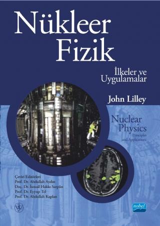 Nobel Akademi Nükleer fizik - İlkeler Ve Uygulamalar