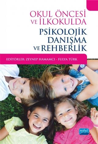 Nobel Akademi Okul Öncesi ve İlkokulda Psikolojik Danışma ve Rehberlik