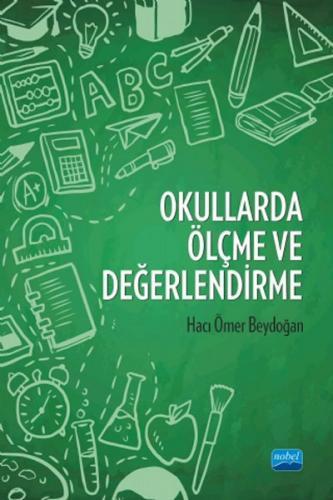 Nobel Akademi Okullarda Ölçme ve Değerlendirme - Hacı Ömer Beydoğan