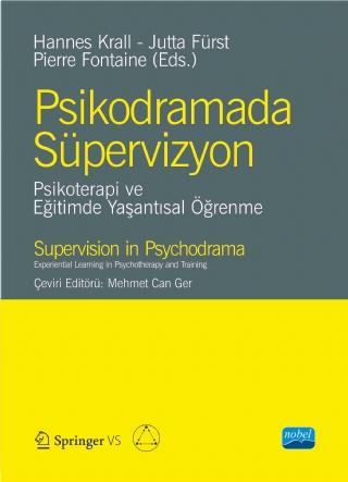 Nobel Akademi Psikodramda Süpervizyon - Psikoterapi ve Eğitimde Yaşantısal Öğrenme