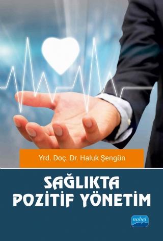 Nobel Akademi Sağlıkta Pozitif Yönetim