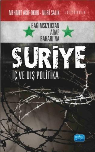 Nobel Akademi Suriye: İç ve Dış Politika