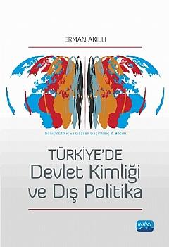 Nobel Akademi Türkiye'de Devlet Kimliği ve Dış Politika