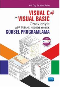 Nobel Akademi Visual C ve Visual Basic Örnekleriyle WPF Tabanlı Nesneye Yönelik Görsel Programlama