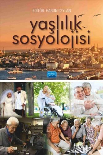 Nobel Akademi Yaşlılık Sosyolojisi