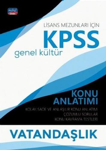 Nobel Yayınları 2020 KPSS Lisans Vatandaşlık Genel Kültür Konu Anlatımı