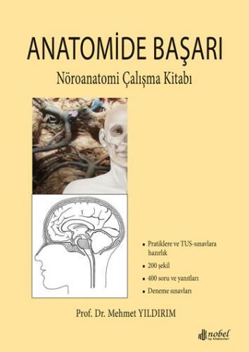 Nobel Tıp Anatomide Başarı Nöroanatomi Çalışma Kitabı - Mehmet Yıldırım
