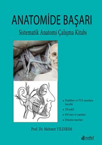 Nobel Tıp Anatomide Başarı Sistematik Anatomi Çalışma Kitabı - Mehmet Yıldırım
