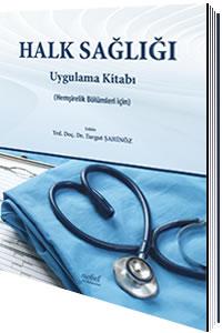 Nobel Tıp Halk Sağlığı Uygulama Kitabı Hemşirelik Bölümleri İçin