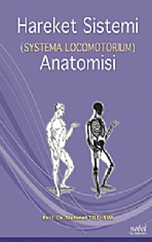 Nobel Tıp Hareket Sistemi ( Systema Locomotorium ) Anatomisi - Mehmet Yıldırım