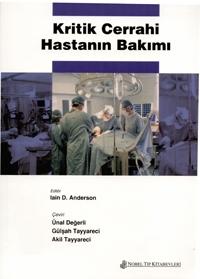 Nobel Tıp Kritik Cerrahi Hastanın Bakımı - Ünal Değerli