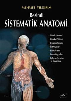 Nobel Tıp Resimli Sistematik Anatomi - Mehmet Yıldırım