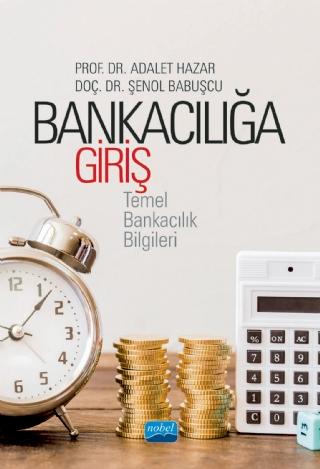 Bankacılığa Giriş Temel Bankacılık Bilgileri Nobel Akademi