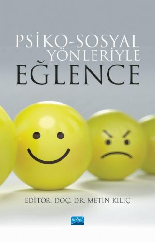 Psiko Sosyal Yönleriyle Eğlence Nobel Yayınevi Metin Kılıç