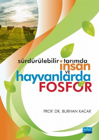 Sürdürülebilir Tarımda İnsan ve Hayvanlarda FOSFOR