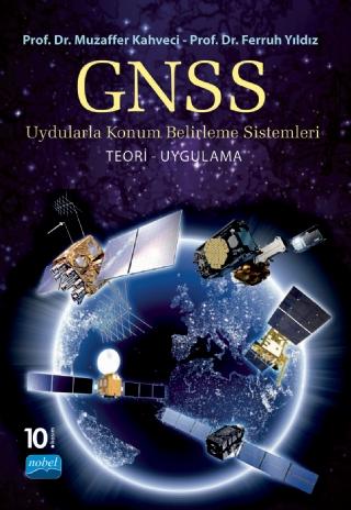 GNSS Uydularla Konum Belirleme Sistemleri Teori Uygulama %20 indirimli