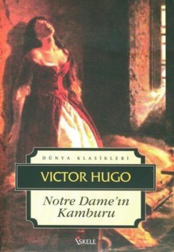 Notre Dame'ın Kamburu - Victor Hugo
