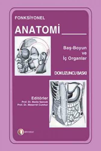 Odtü Fonksiyonel Anatomi Baş Boyun ve İç Organlar - Bedia Sancak, Meserret Cumhur