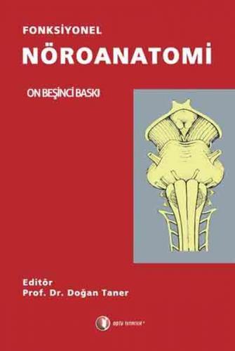 Odtü Fonksiyonel Nöroanatomi - Doğan Taner