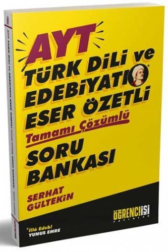 Öğrenci İşi Yayınlar AYT Türk Dili ve Edebiyatı Eser Özetli Tamamı Çözümlü Soru Bankası