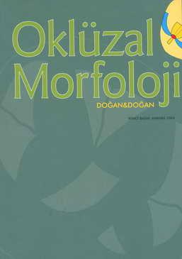Oklüzal Morfoloji - Arife Doğan, Orhan Murat Doğan