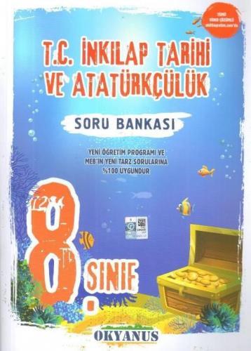 Okyanus 8. Sınıf T.C. İnkılap Tarihi ve Atatürkçülük Soru Bankası