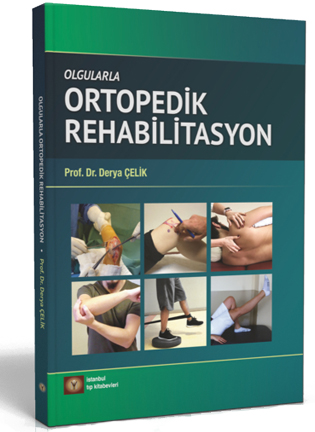 Olgularla Ortopedik Rehabilitasyon