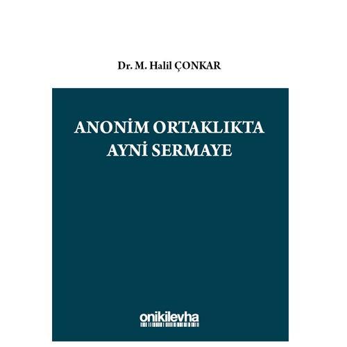On İki Levha Anonim Ortaklıkta Ayni Sermaye - M. Halil Çonkar