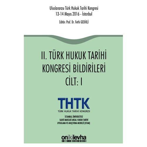 On İki Levha II. Türk Hukuk Tarihi Kongresi Bildirileri ( 2 Cilt ) - Fethi Gedikli