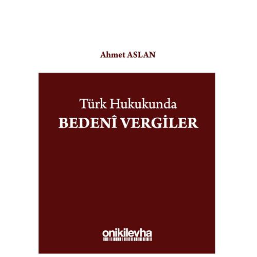 On İki Levha Türk Hukukunda Bedeni Vergiler