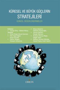 Orion Küresel ve Büyük Güçlerin Stratejileri - Cengiz Dinç, Bülent Akkuş