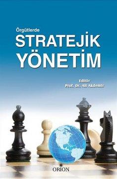 Orion Örgütlerde Stratejik Yönetim - Ali Akdemir