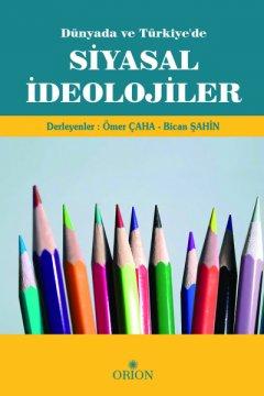 Orion Siyasal İdeolojiler - Ömer Çaha, Bican Şahin