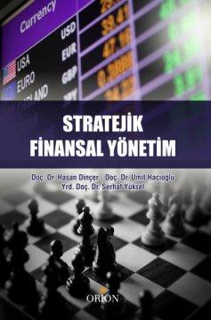 Orion Stratejik Finansal Yönetim - Hasan Dinçer, Ümit Hacıoğlu, Serhat Yüksel