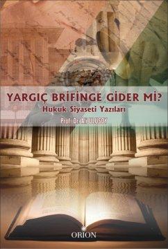 Orion Yargıç Brifinge Gider Mi?