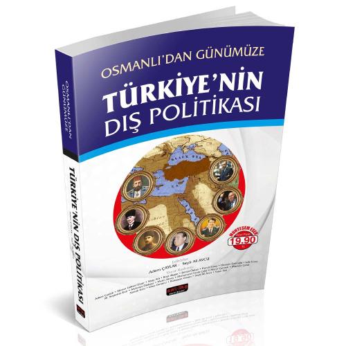Osmanlı 'dan Günümüze Türkiye 'nin Dış Politikası - Adem Çaylak, Seyit Ali Avcu