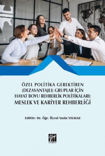 Özel Politika Gerektiren (Dezavantajlı) Gruplar için Hayat Boyu Rehber