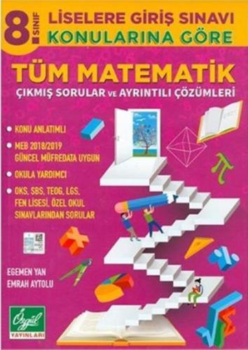 Özgül Yayınları Özgül Yayınları 8. Sınıf Matematik Konularına Göre Tüm Çıkmış Sorular ve Çözümleri