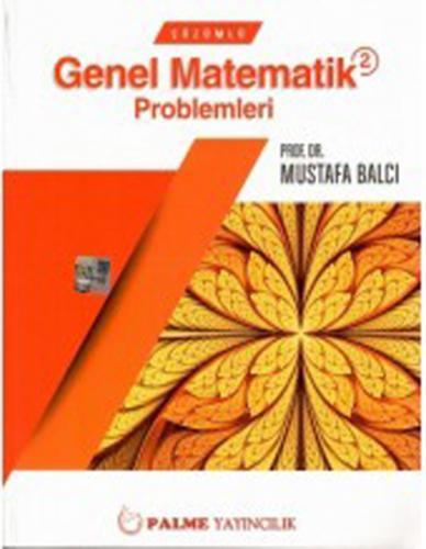 Palme Çözümlü Genel Matematik Problemleri 2