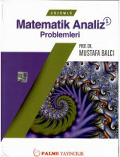 Palme Çözümlü Matematik Analiz Problemleri 1