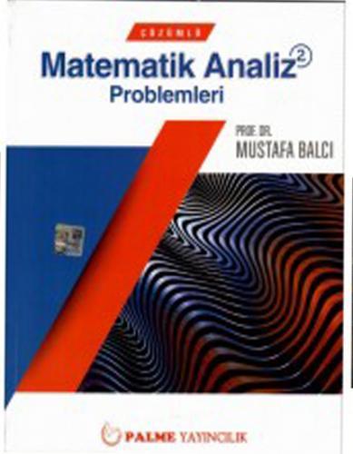 Palme Çözümlü Matematik Analiz Problemleri 2