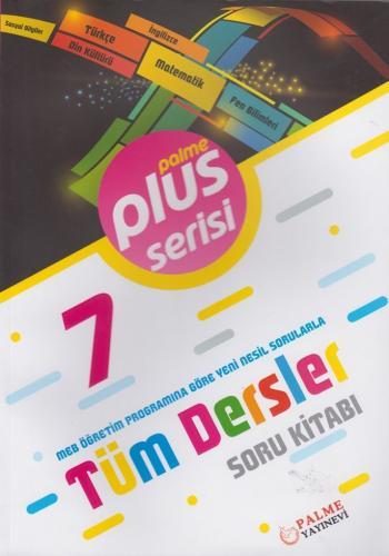 Palme Yayınları 7. Sınıf Tüm Dersler Plus Serisi Soru Kitabı