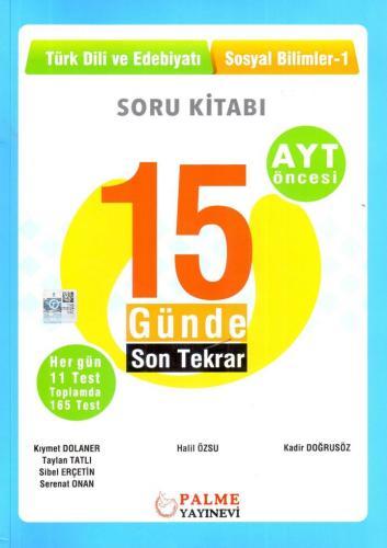 Palme Yayınları AYT Öncesi Türk Dili ve Edebiyatı Sosyal Bilimler 1 15 Günde Son Tekrar Soru Kitabı