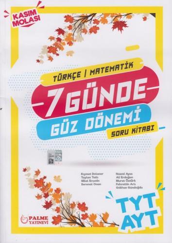 Palme Yayınları TYT AYT Türkçe Matematik 7 Günde Güz Dönemi Soru Kitabı