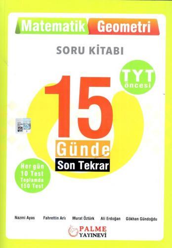 Palme Yayınları TYT Öncesi Matematik Geometri 15 Günde Son Tekrar Soru Kitabı