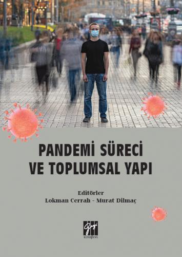 Pandemi Süreci ve Toplumsal Yapı Lokman Cerrah